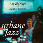 The Urbane Jazz of Roy Eldridge by Roy Eldridge/Benny Carter (Sax) (CD, Mar-2010, Intermusic)