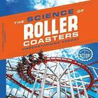 Science of Roller Coasters: Understanding Energy by Karen Latchana Kenney (Hardback, 2016)