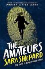 The Amateurs by Sara Shepard (Paperback, 2016)