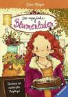 Der magische Blumenladen Bd 3 - Zaubern ist nichts für Feiglinge von Gina Mayer (2016, Gebundene Ausgabe)
