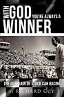 With God You're Always a Winner by Richard Guy (Paperback / softback, 2012)