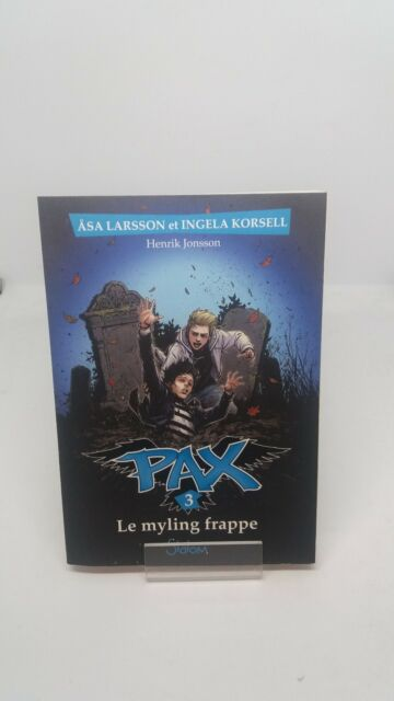 PAX, tome 3 : Le Myling frappe - KORSELL & LARSSON