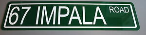 "METAL STREET SIGN 1967 "" 67 IMPALA ROAD "" 327 396 427 SS SUPER SPORT CHEVY"