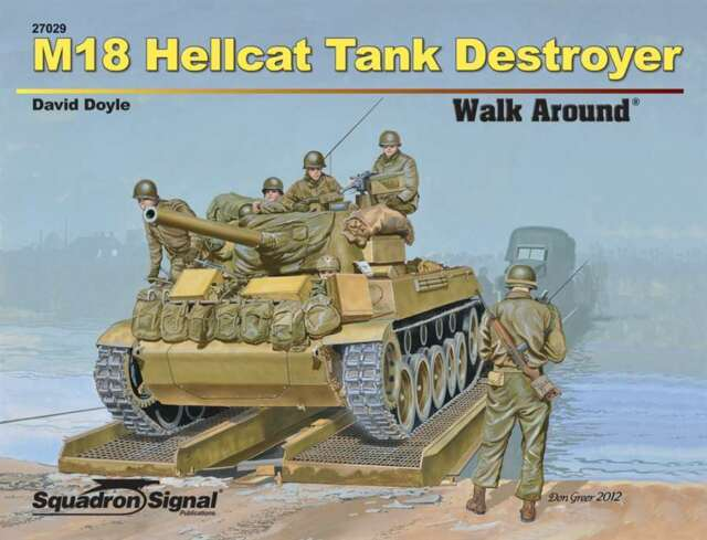 Sq27029 Squadron señal m18 Hellcat tank destroyer walk around (Soft Cover)