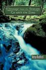 Message from the Stream: Go with the Flow by Ruby Radford (Paperback, 2012)