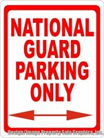 National Guard Parking Only Sign. Unique Gift Decor Item For Military Personnel