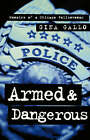 Armed and Dangerous: Memoirs of a Chicago Policewoman by Gina Gallo (Paperback / softback, 2002)