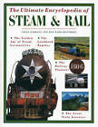 The Ultimate Encyclopedia of Steam & Rail by Colin Garrett, Max Wade-Matthews (Paperback, 2014)