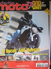 FASCICULE JOE BAR TEAM N°77 DUCATI 696 MONSTER / SUZUKI TS 400 / PIAGGIO 125 X7