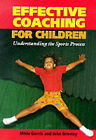Effective Coaching for Children by Misia Gervis, John Brierley (Paperback, 1999)