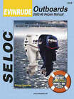 Evinrude Outboards 2002-06 Repair Manual: All Engines and Drives by Seloc (Paperback / softback, 2007)