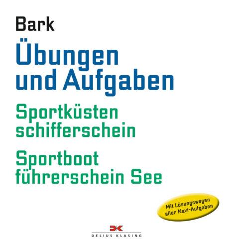 Übungen und Aufgaben Sportküstenschifferschein Sportbootführerschein See Buch