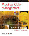 Practical Color Management: Eddie Tapp on Digital Photography by Eddie Tapp, Rick Lucas (Paperback, 2006)