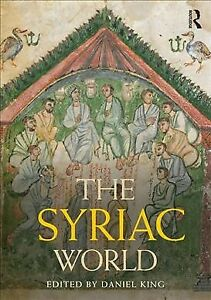 Syriac-World-Hardcover-by-King-Daniel-EDT-Brand-New-Free-shipping-in-th