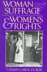Woman Suffrage and Women's Rights by Ellen Carol DuBois (Paperback, 1998)