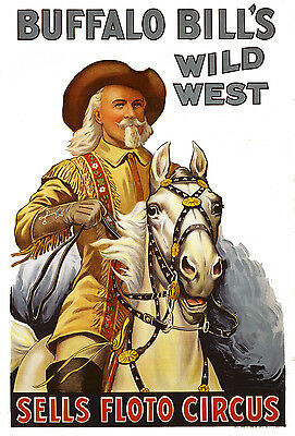 "Buffalo Bill's Wild West Show Circus Poster  - 10""x15"" Color Photograph"