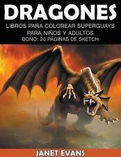 Dragones : Libros para Colorear Superguays para Ninos y Adultos (Bono: 20...