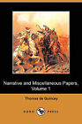 Narrative and Miscellaneous Papers, Volume 1 (Dodo Press) by Thomas de Quincey (Paperback / softback, 2008)