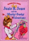 Junie B. Jones and the Mushy Gushy Valentime [I.E. Valentine] by Barbara Park (Hardback)