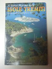 IL PARCO MARINO DELLE ISOLE TREMITI New cards 2001 guida turistica viaggi