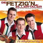 Dei Herzal für mei Geig'n von Die Fetzig'n Zillertaler (2011)