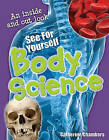 See for Yourself - Body Science: Age 8-9, Average Readers by Catherine Chambers (Paperback, 2009)