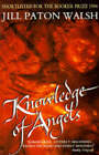 Knowledge of Angels by Jill Paton Walsh (Paperback, 1995)