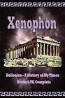Hellenica - A History of My Times: Books I-VII Complete by Xenophon (Paperback / softback, 2009)