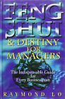 Feng Shui and Destiny for Managers by Raymond Lo (Hardback, 1995)