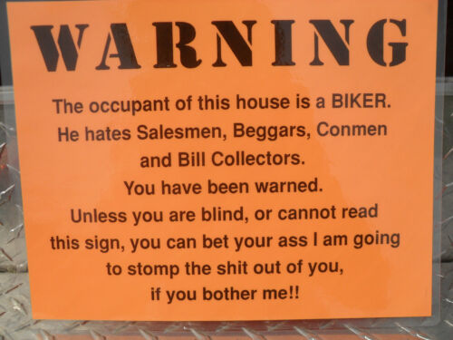 BIKER WARNING SIGN - 8-1/2 x 11-1/2 LAMINATED BLACK ON ORANGE- NEW- NOVELTY