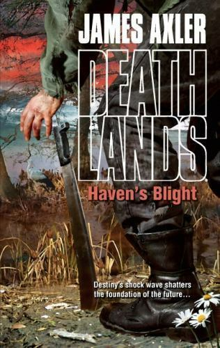 Haven's Blight (Deathlands)-ExLibrary