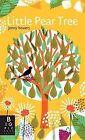 Little Pear Tree by Rachel Williams (Board book, 2014)