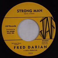 FRED DARIAN: Strong Man JAF '62 Northern Soul Popcorn 45 VG+ HEAR