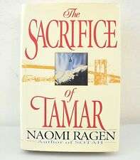 The Sacrifice of Tamar by Naomi Ragen (1994, Hardcover)