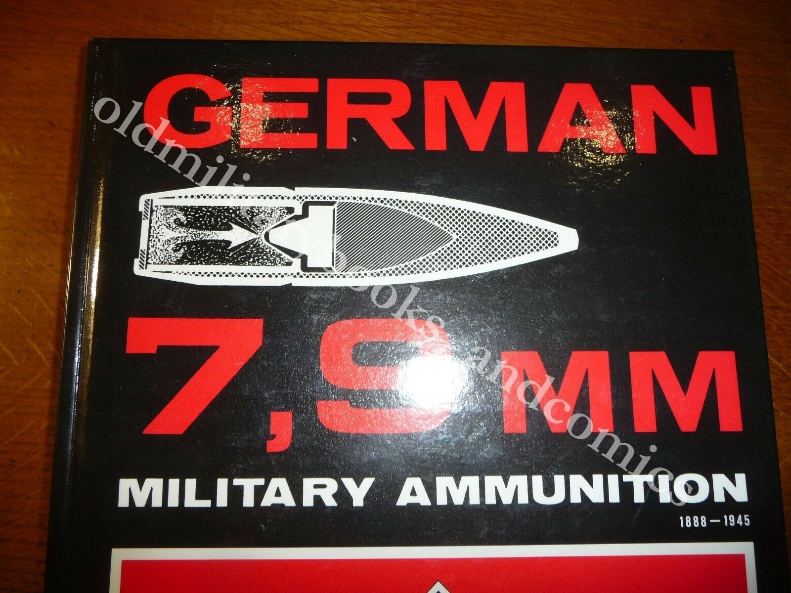 GERMAN 7,9 mm MILITARY AMMUNITION 1888-1945 DANIEL W. KENT CARTUCCE PROIETTILI