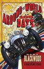 Around the World in 100 Days by Gary Blackwood (Paperback / softback, 2011)