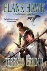 Flank Hawk by Terry W Ervin II (Paperback / softback, 2009)