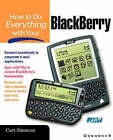 How to Do Everything with Your Blackberry by Curt Simmons (Paperback, 2001)