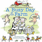 A Busy Day at the Farm by Doreen Cronin (Paperback, 2009)