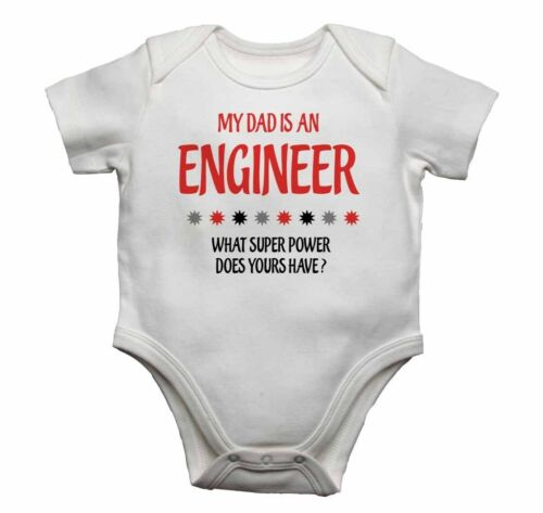 New Baby Vests Gift My Dad is An Engineer What Super Power Does Yours Have?