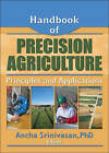 Handbook of Precision Agriculture: Principles and Applications by Taylor & Francis Ltd (Paperback, 2006)