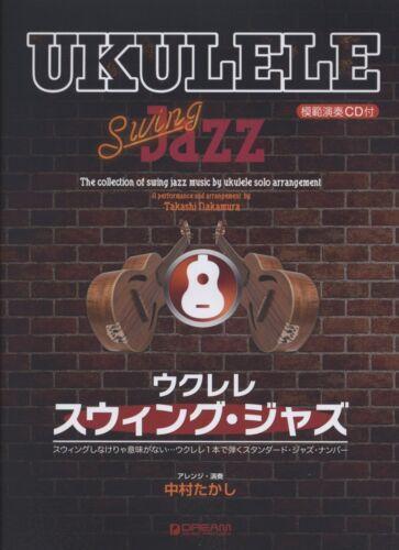 UKULELE SWING JAZZ PLAYED BY Takasi Nakamura PERFORMANCE Japan Music Book