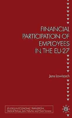 Financial Participation of Employees in the EU-27 (Studies in Economic Transitio