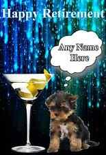 Felice Pensionamento Yorkshire Terrier Puppy carta codice 31 personalizzato Saluti