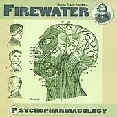Firewater : Psychopharmacology CD Value Guaranteed from eBay's biggest seller!