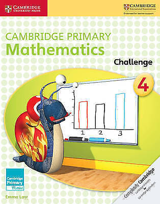 Cambridge Primary Maths. Cambridge Primary Mathematics Challenge 4 by Low, Emma