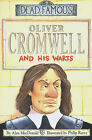 Oliver Cromwell and His Warts by Alan MacDonald (Paperback, 2000)