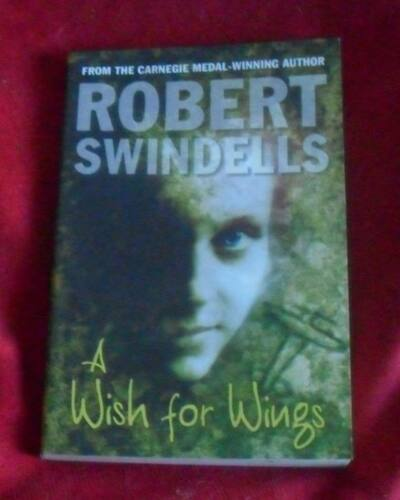 1 of 1 - Robert Swindells - A Wish for Wings ch sc 1113