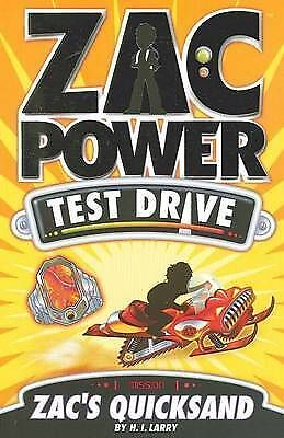 Zac Power Test Drive -  Zac's Quicksand by H. I. Larry (Paperback, 2010)