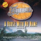 a Horse With No Name & Other Hits by America CD 081227651220